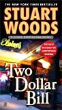 Two Dollar Bill, Stuart Woods, 045121319X