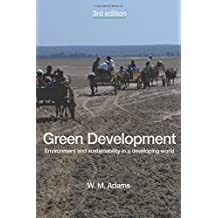Green Development: Environment and Sustainability in a Developing World