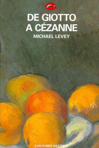 Descargar Libro De Giotto A Cezanne Michael Levey