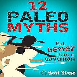 12 Paleo Myths