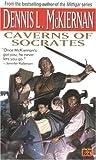 Caverns of Socrates, Dennis L. McKiernan, 0451454677