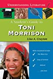 A Student's Guide to Toni Morrison, Lisa A. Crayton, 0766024369