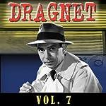 Dragnet Vol. 7    Dragnet