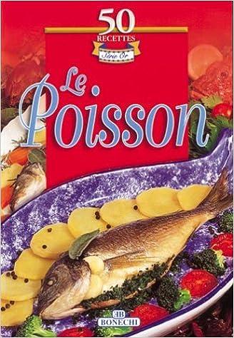 Poisson (le) 50 recettes