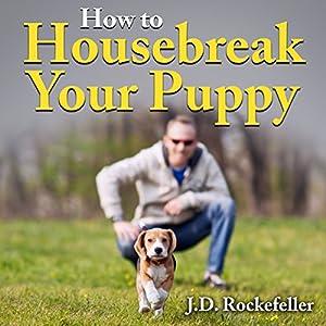 How to Housebreak Your Puppy Audiobook
