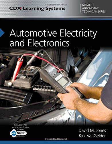 Automotive Electricity and Electronics: CDX Master Automotive Technician Series (Cdx Master Automtive Technician)