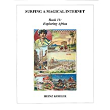 Exploring Africa (SURFING A MAGICAL INTERNET Book 11)