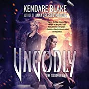 Ungodly: A Novel | Kendare Blake
