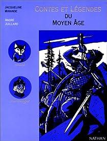 Contes et légendes du Moyen Age par Mirande