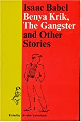 Benya Krik, the Gangster and Other Stories Paperback