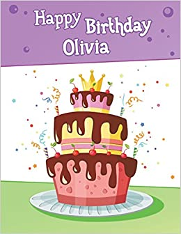 Happy Birthday Olivia Big Personalized Book With Name Cute