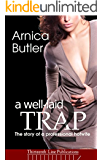 A Well-Laid Trap 2: The Story Of A Professional Hotwife