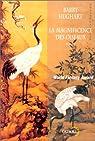 La magnificence des oiseaux : Une aventure de Maître Li et Boeuf Numéro Dix par Hughart