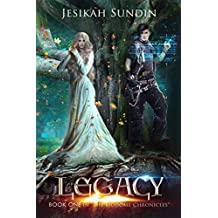 Legacy: An Eco-Fairy Tale (The Biodome Chronicles series Book 1)