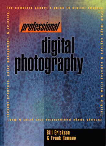 Professional Digital Photography (Prentice Hall (engl. Titel))