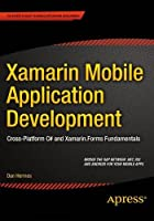 Xamarin Mobile Application Development: Cross-Platform C# and Xamarin.Forms Fundamentals Front Cover
