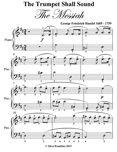 The Trumpet Shall Sound the Messiah Easy Piano Sheet - Handel Trumpet Shall The Sound