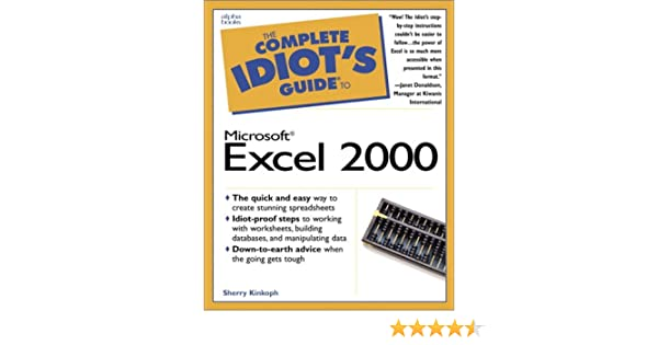 The Complete Idiot's Guide to Microsoft Excel 2000: Sherry Kinkoph ...