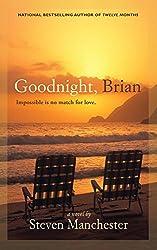 Goodnight, Brian