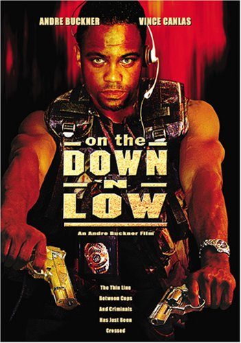 On the Down 'N Low (Brian Wickers)