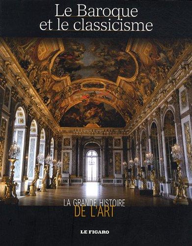 Le baroque et le classicisme