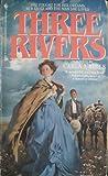 Three Rivers, Carla J. Mills, 0553284428