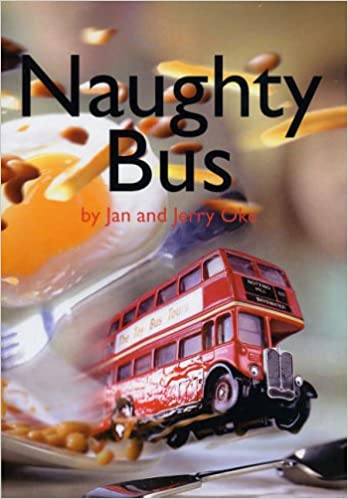 Naughty Bus: Amazon.co.uk: Oke, Jan: 9780954792114: Books