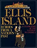 img - for Ellis Island: Echoes From A Nation's Past book / textbook / text book