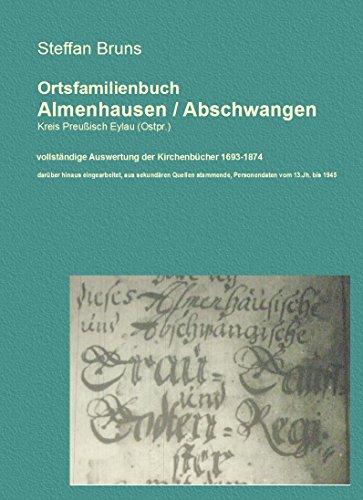 Ortschronik Abschwangen / Almenhausen mit Ortsfamilienbuch (German Edition)
