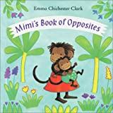 Mimi's Book of Opposites