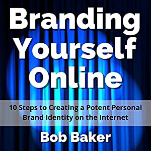 Branding Yourself Online Audiobook