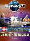 Skywatch TV: Biblical Prophecy - Disaster Preparedness