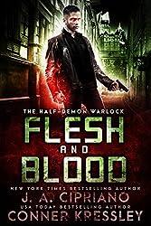 Flesh and Blood: An Urban Fantasy Novel (The Half-Demon Warlock Book 2)
