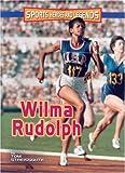 Wilma Rudolph, Tom Streissguth, 0822566931