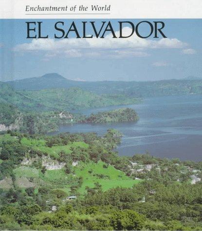 El Salvador (ENCHANTMENT OF THE WORLD SECOND SERIES)