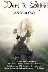 Dare to Shine: Anthology Paperback
