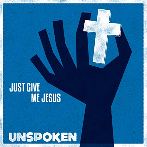 Just Give Me Jesus Album Cover