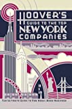 Hoover's Guide to the Top New York Companies, Hoover's Incorporated, 1878753592