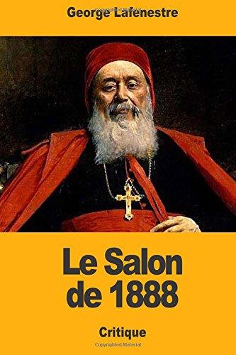 Read Online Le Salon de 1888 (French Edition) pdf epub