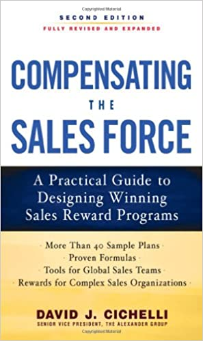 Compensating the Sales Force: A Practical Guide to Designing ...