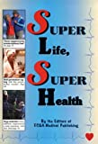 Product review for Super Life, Super Health