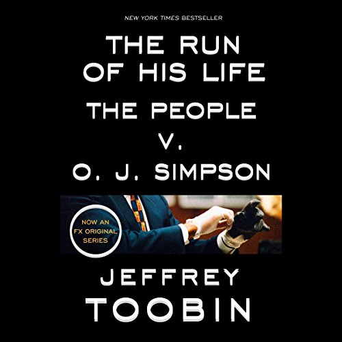 The Run of His Life: The People v. O.J. Simpson cover