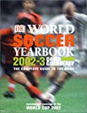 World Soccer Yearbook 2003, Dorling Kindersley Publishing Staff and David Goldblatt, 0789489430