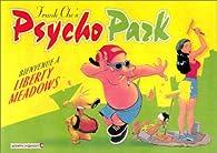 Psychopark, tome 1 : Bienvenue à Liberty Meadows par Frank Cho