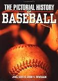 Pictorial History of Baseball, John S. Bowman and Joel Zoss, 1571457224