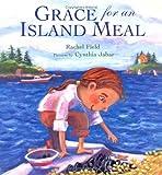 Grace for an Island Meal, Rachel Field, 0374327599