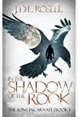 In the Shadow of the Rook (The Sons Incarnate) (Volume 1) Paperback