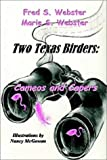 Two Texas Birders, Fred Webster and Marie S. Webster, 1932196005
