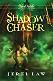 Shadow Chaser, Jerel Law, 1400321999