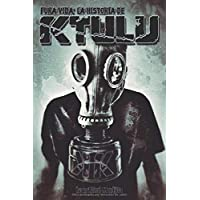 Pura vida: la historia de Ktulu